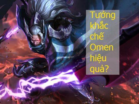 Tướng nào khắc chế Omen trong liên quân mobile