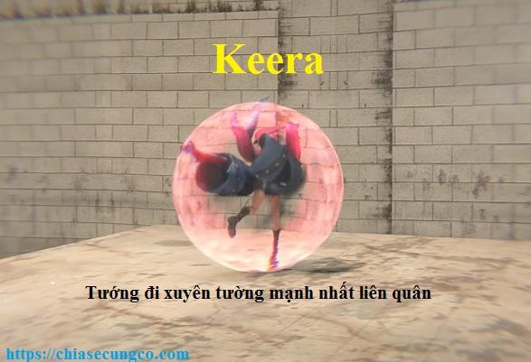 Chiêu cuối giúp Keera có thể đi xuyên tường