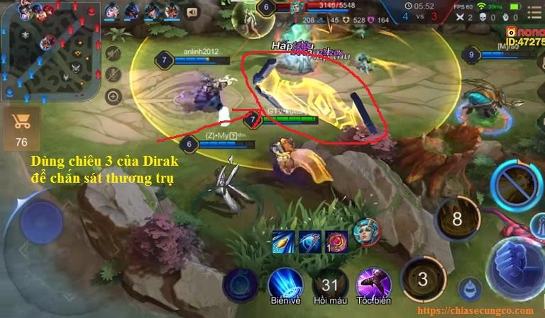 Cách chơi Dirak giai đoạn giữa game
